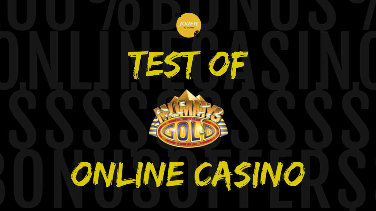 mummys gold casino test