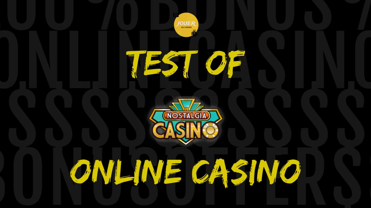 test of online casino nostalgia