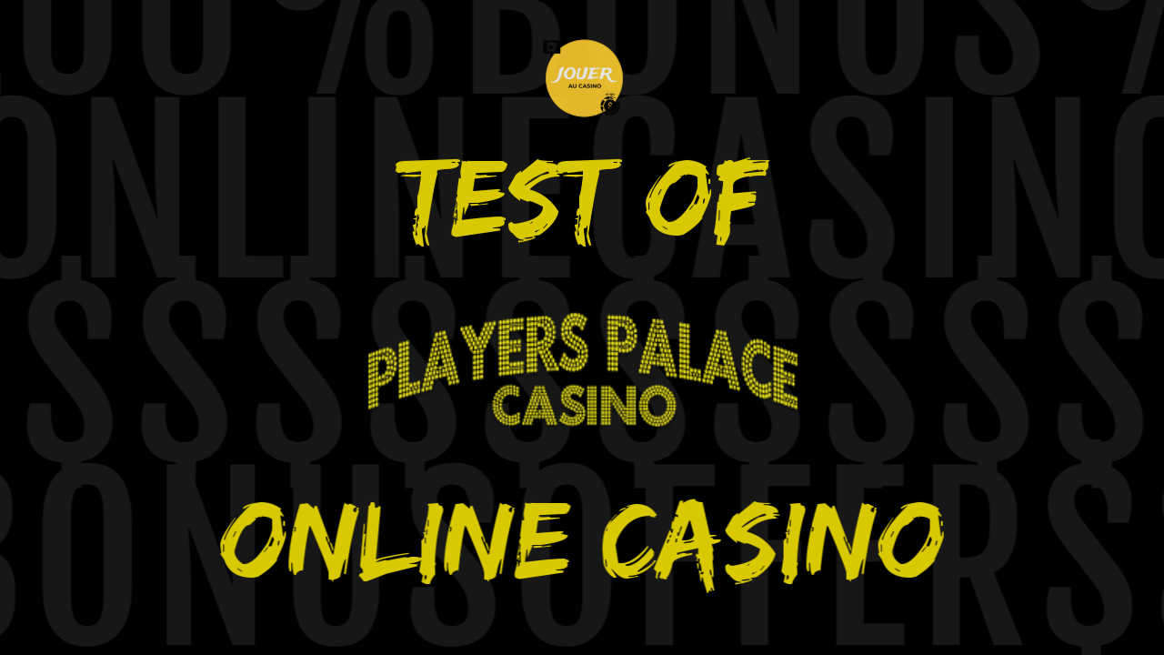 test of online casino players palace