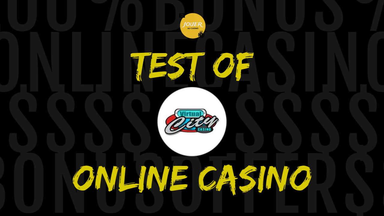 test of the online casino virtual city