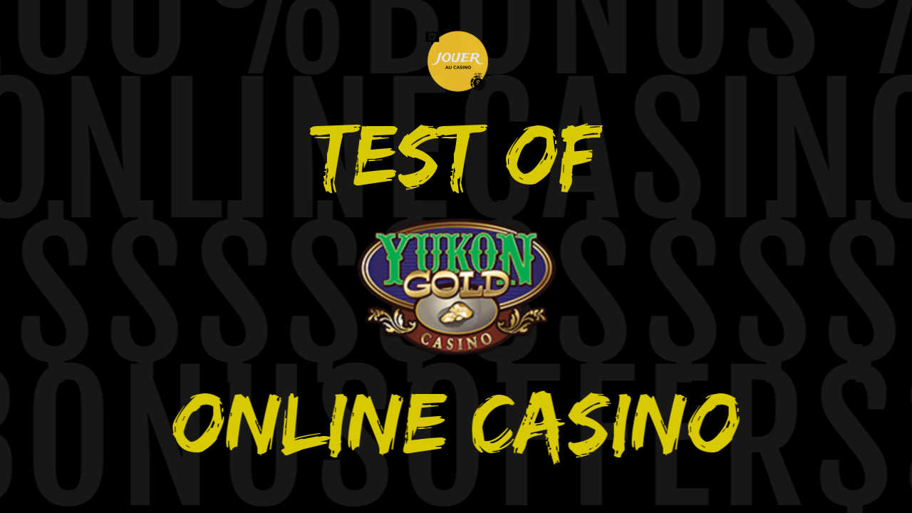 yukon gold casino test and review