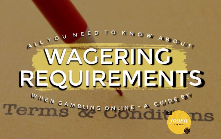 bonus wagering requirements